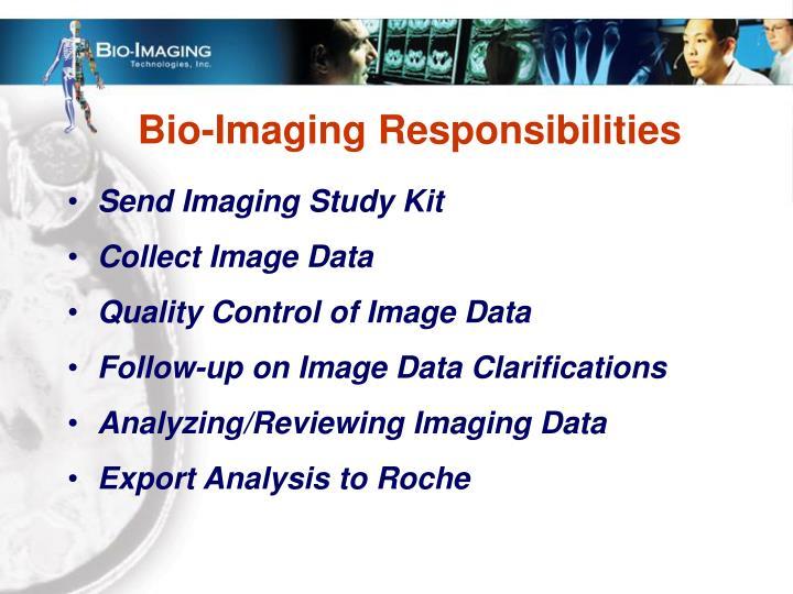 Bio-Imaging Responsibilities