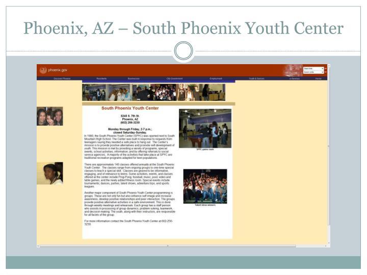 Phoenix, AZ – South Phoenix Youth Center