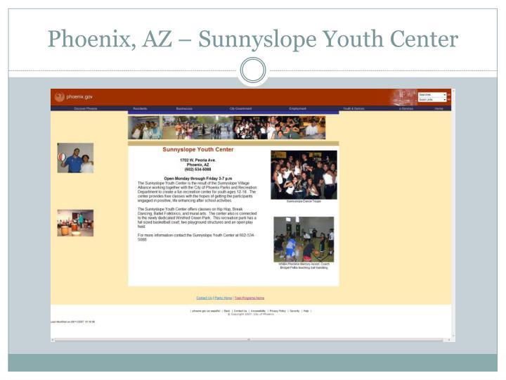 Phoenix, AZ – Sunnyslope Youth Center