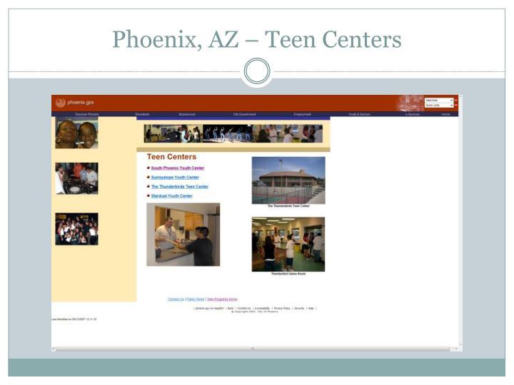 Phoenix, AZ – Teen Centers