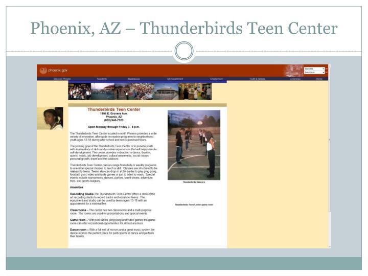 Phoenix, AZ – Thunderbirds Teen Center