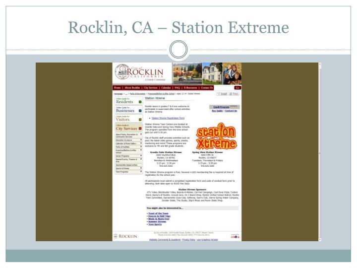 Rocklin, CA – Station Extreme