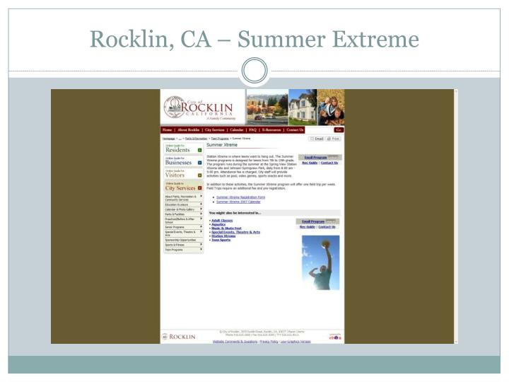 Rocklin, CA – Summer Extreme