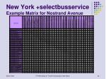 new york selectbusservice example matrix for nostrand avenue