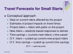 travel forecasts for small starts1