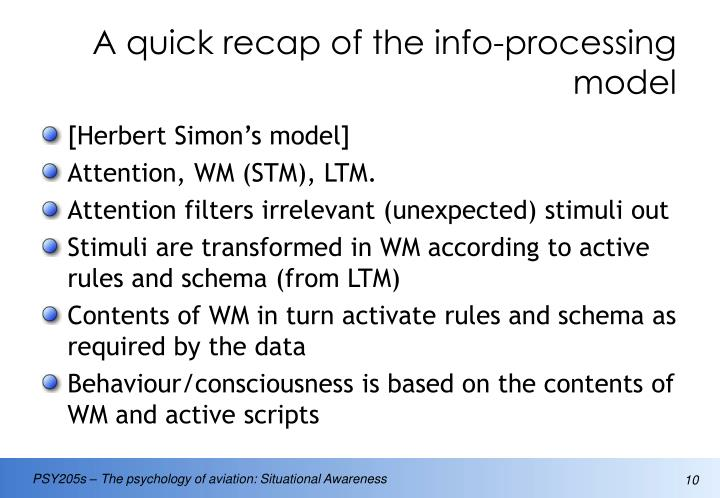 A quick recap of the info-processing model