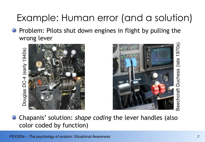 Example: Human error (and a solution)