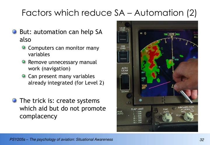 Factors which reduce SA – Automation (2)
