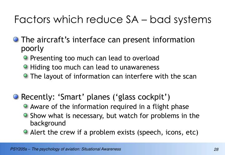 Factors which reduce SA – bad systems