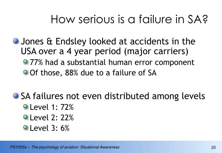 How serious is a failure in SA?