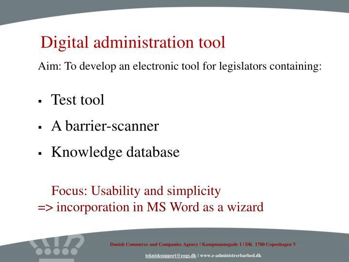 Digital administration tool