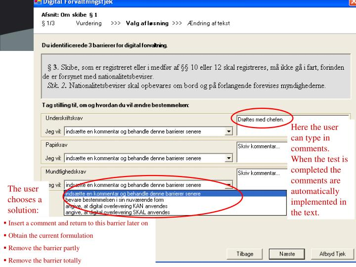 Here the user can type in comments. When the test is completed the comments are automatically implemented in the text.