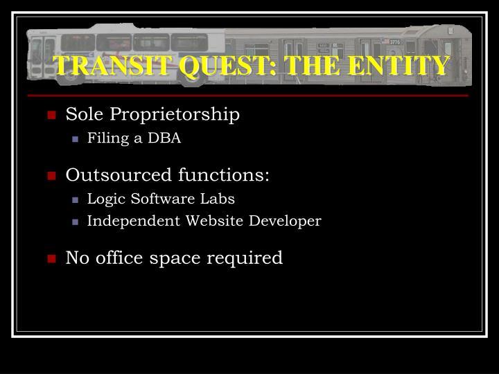 TRANSIT QUEST: THE ENTITY