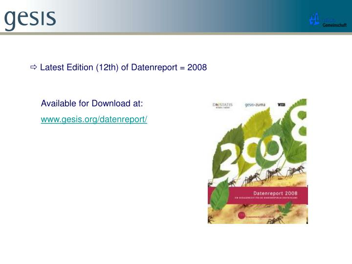  Latest Edition (12th) of Datenreport = 2008