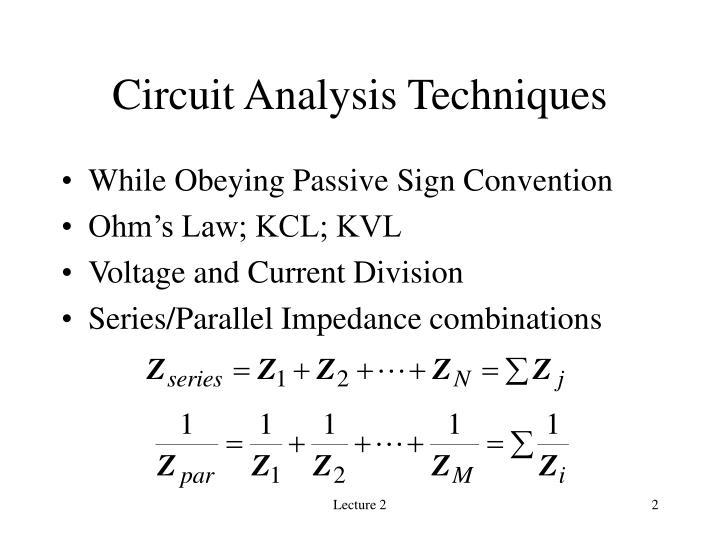 Circuit Analysis Techniques