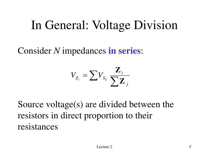 In General: Voltage Division
