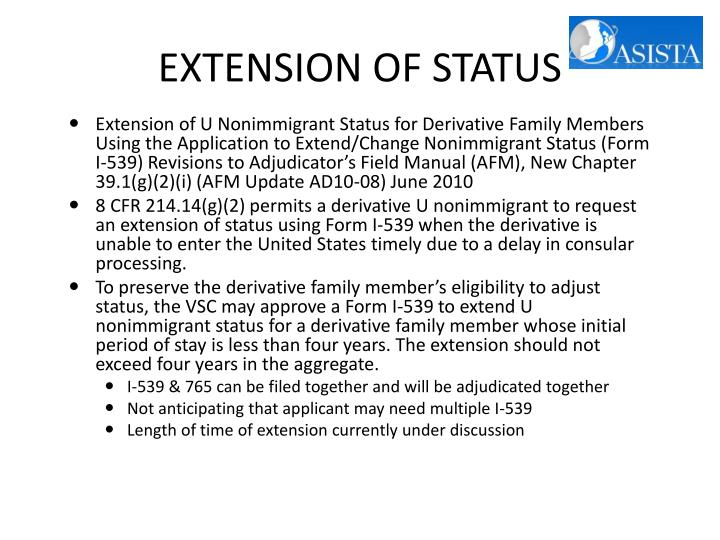 EXTENSION OF STATUS