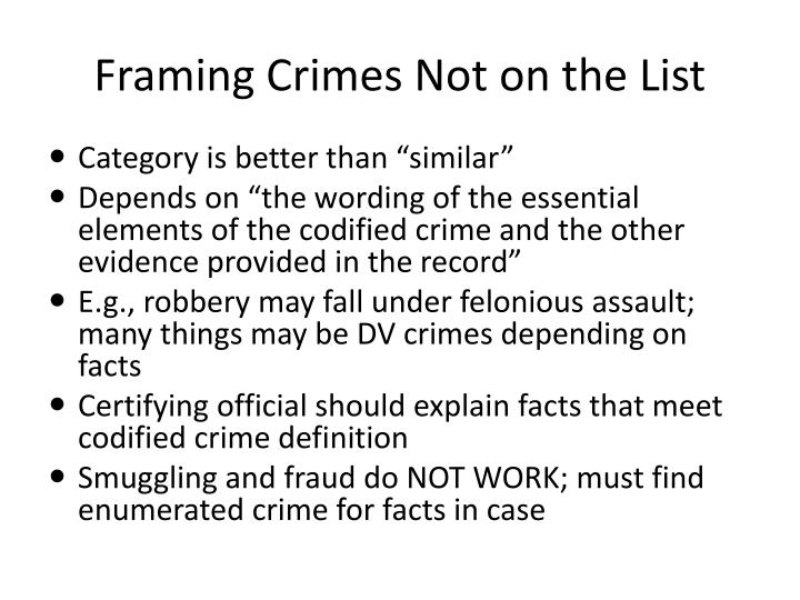 Framing Crimes Not on the List