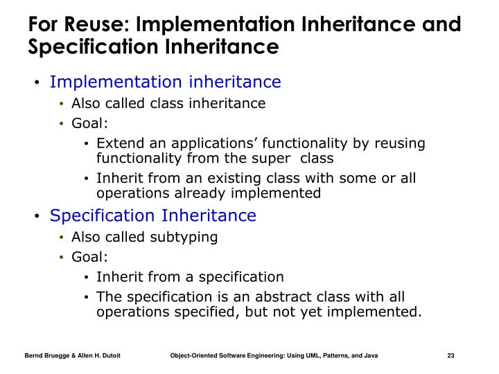 For Reuse: Implementation Inheritance and Specification Inheritance