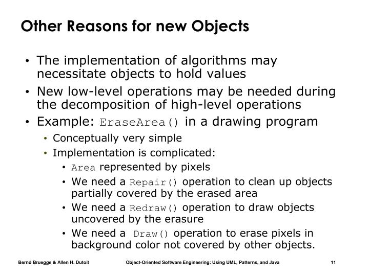 Other Reasons for new Objects