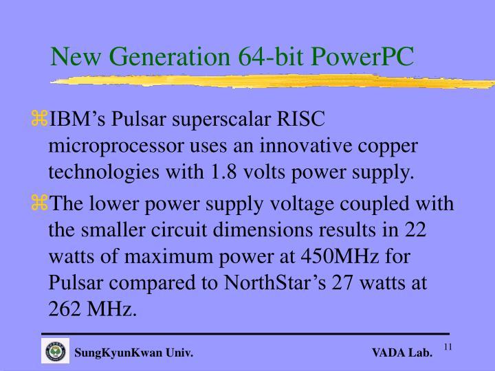 New Generation 64-bit PowerPC