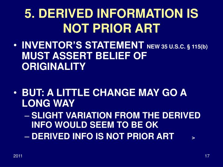 5. DERIVED INFORMATION IS NOT PRIOR ART