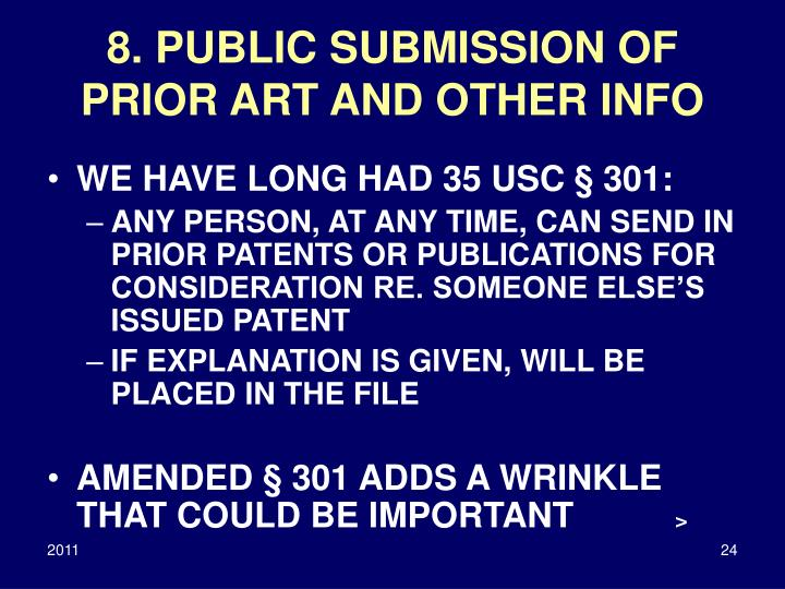 8. PUBLIC SUBMISSION OF PRIOR ART AND OTHER INFO