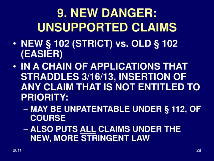 9. NEW DANGER: UNSUPPORTED CLAIMS