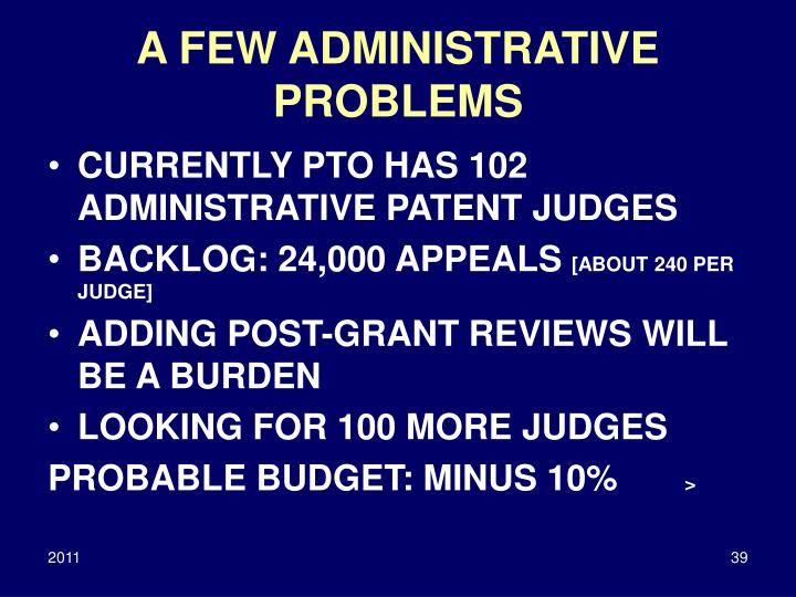 A FEW ADMINISTRATIVE PROBLEMS