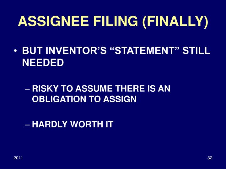ASSIGNEE FILING (FINALLY)