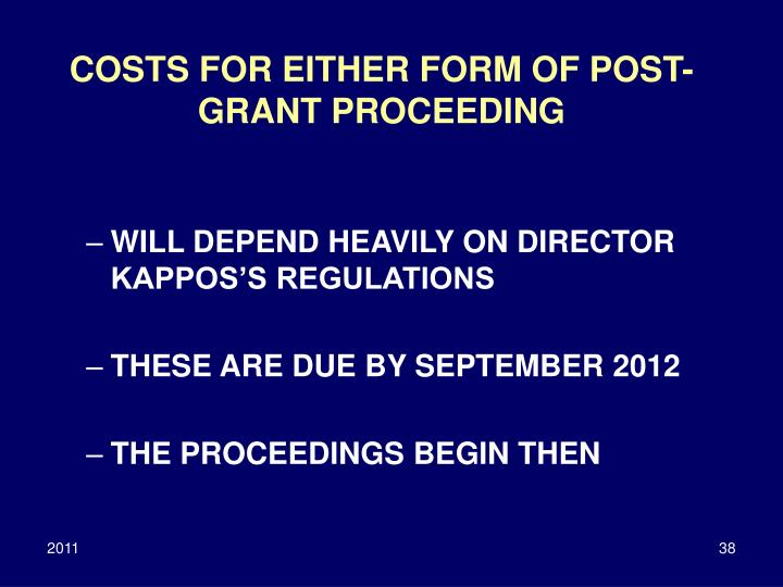 COSTS FOR EITHER FORM OF POST-GRANT PROCEEDING