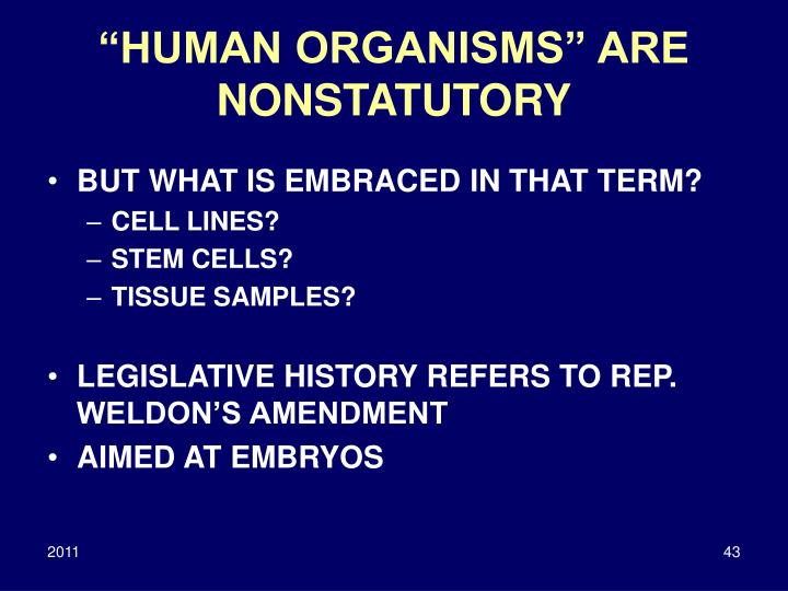 """HUMAN ORGANISMS"" ARE NONSTATUTORY"