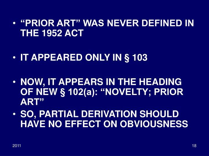 """PRIOR ART"" WAS NEVER DEFINED IN THE 1952 ACT"