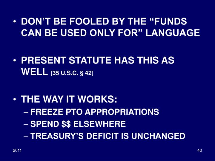 "DON'T BE FOOLED BY THE ""FUNDS CAN BE USED ONLY FOR"" LANGUAGE"