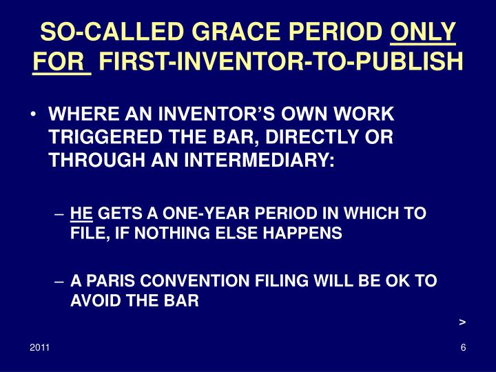 SO-CALLED GRACE PERIOD