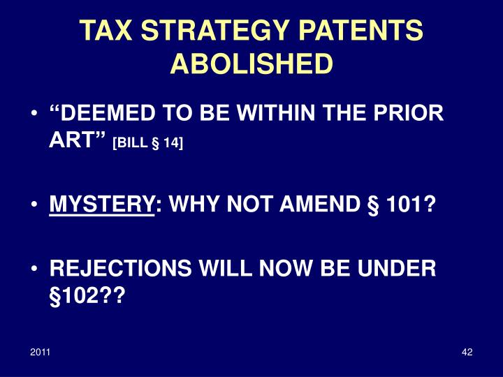 TAX STRATEGY PATENTS ABOLISHED