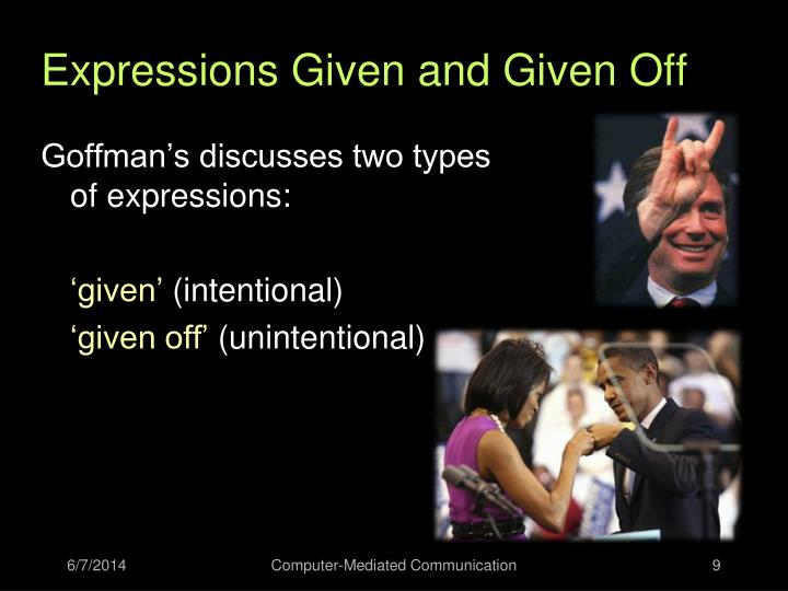 Expressions Given and Given Off