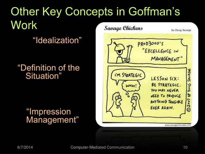 Other Key Concepts in Goffman's Work