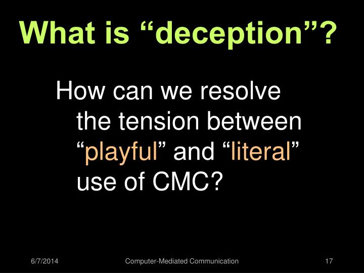 "What is ""deception""?"
