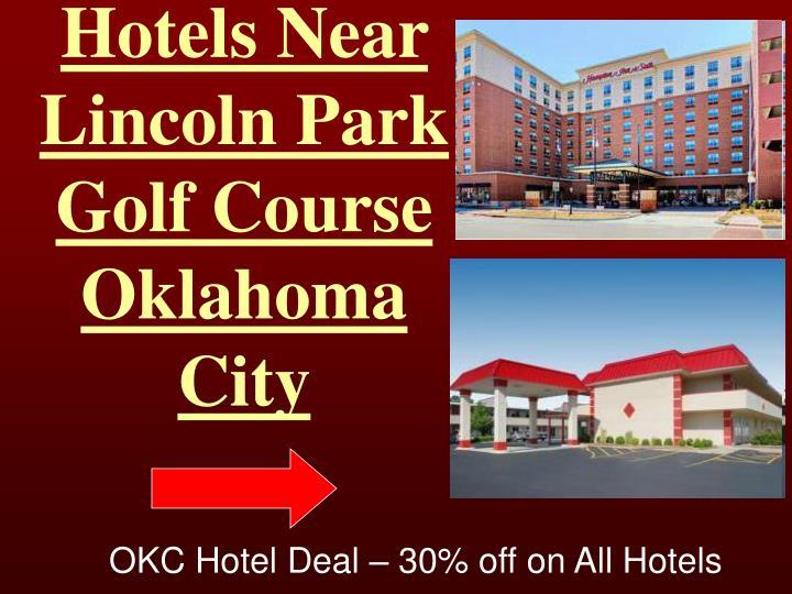 Hotels Near Lincol