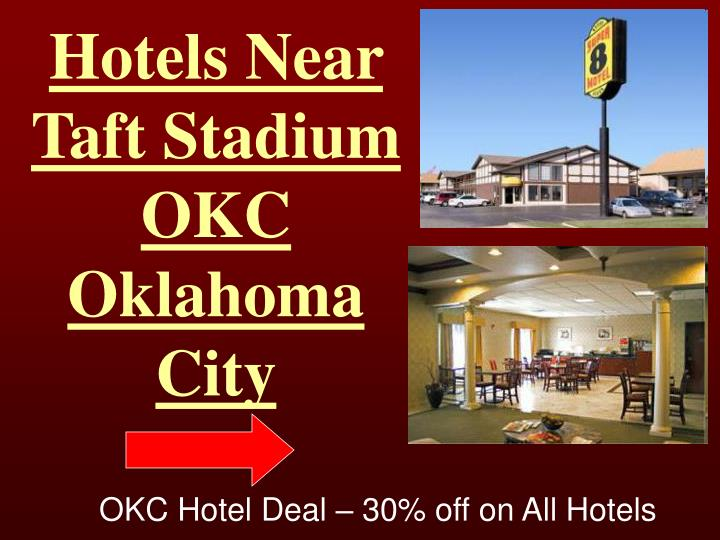 Hotels Near Taft Stadium