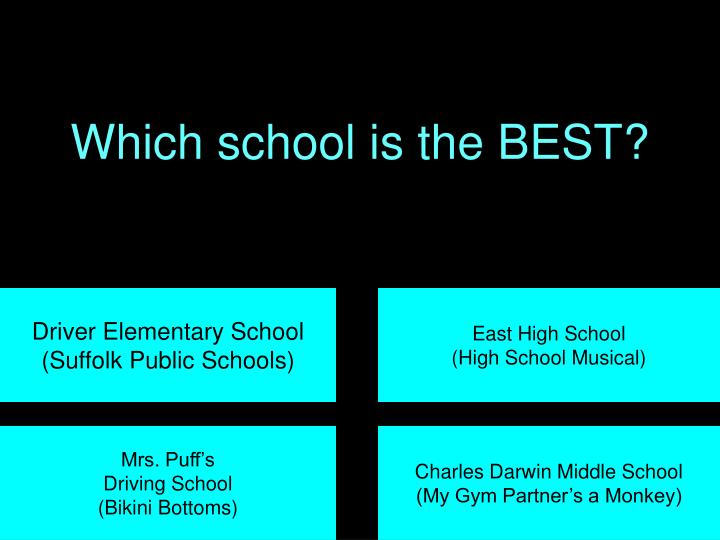 Which school is the BEST?