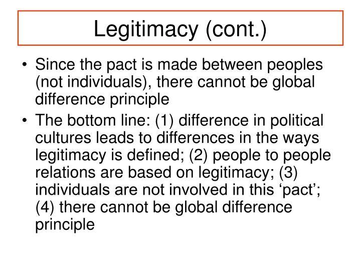 Legitimacy (cont.)