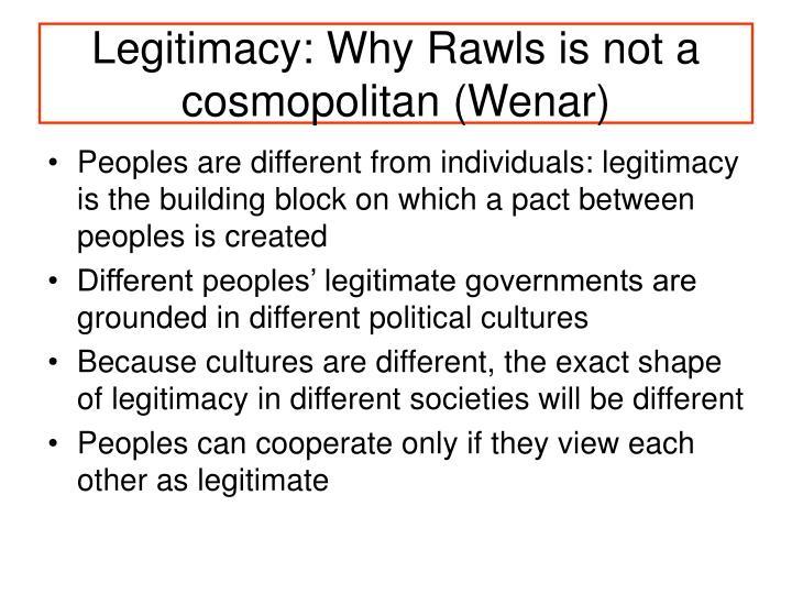 Legitimacy: Why Rawls is not a cosmopolitan (Wenar)