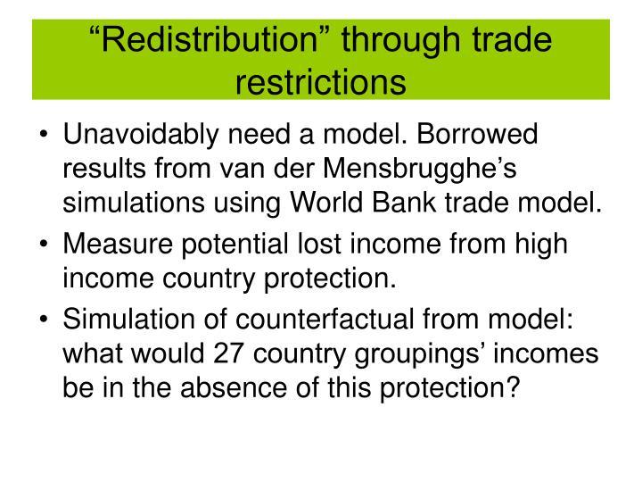 """Redistribution"" through trade restrictions"