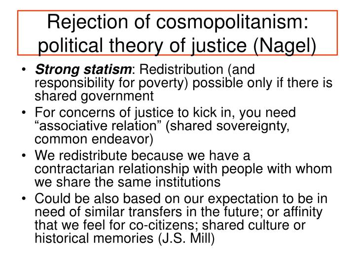 Rejection of cosmopolitanism: political theory of justice (Nagel)