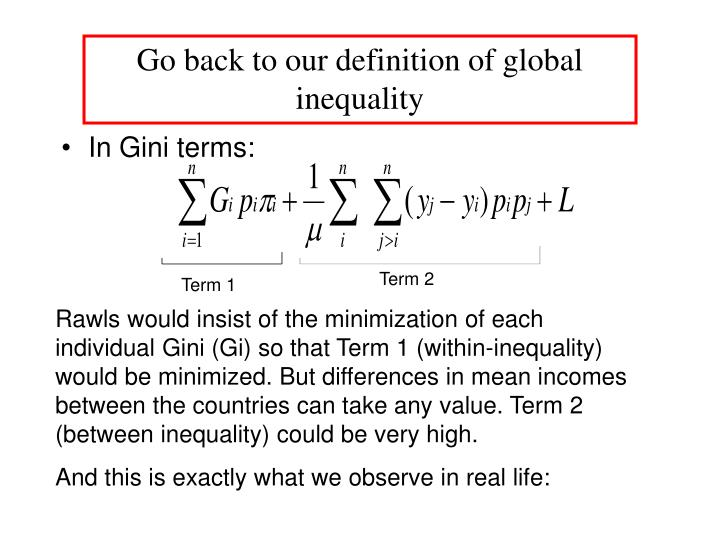 Go back to our definition of global inequality