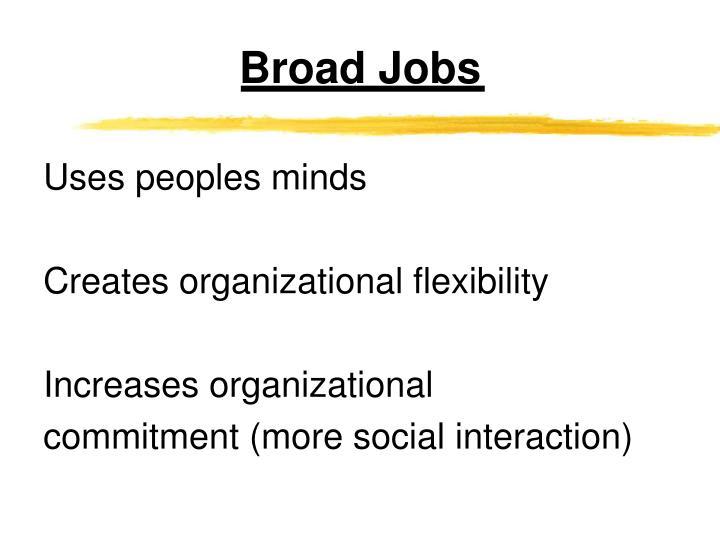 Broad Jobs