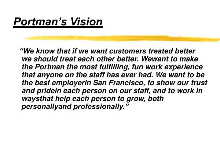 Portman's Vision
