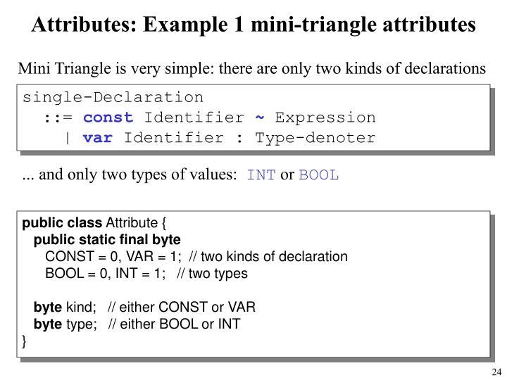 Attributes: Example 1 mini-triangle attributes